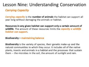 Another slide from my Hunter Education PPT. Again, focused on wildlife, carrying capacity also pertains to mankind's livelihood within a biodiversified habitat. Graphic courtesy of WDNR
